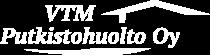 VTM-Putkistohuolto